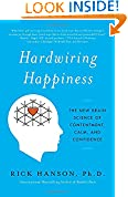 #5: Hardwiring Happiness: The New Brain Science of Contentment, Calm, and Confidence