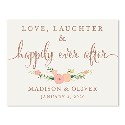 Andaz Press Personalized Wedding Party Signs, Faux Rose Gold Glitter with Florals, 8.5x11-inch, Love, Laughter & Happily Ever After, 1-Pack, Colored Decorations, Custom Made Any Name