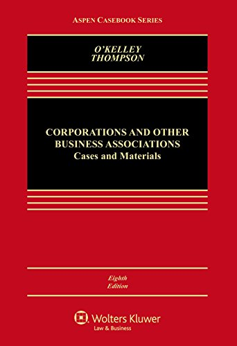 Corporations and Other Business Associations: Cases and Materials (Aspen Casebook Series)