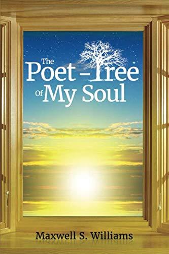 The Poet-Tree of My Soul - Tree Soul
