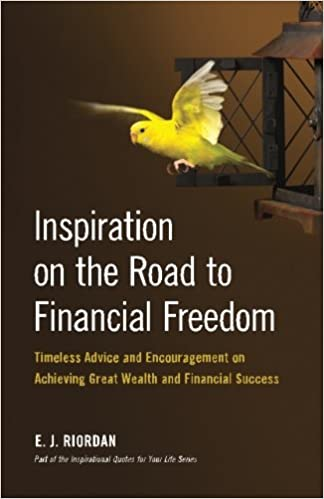 inspiration on the road to financial freedom timeless advice and