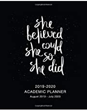 Academic Planner 2019-2020 She Believed: Weekly and Monthly Calendar Planner Academic Year August 2019 - July 2020