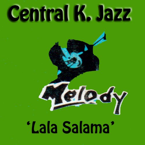 Amazon.com: Lala Salama: Central 'K' Jazz: MP3 Downloads