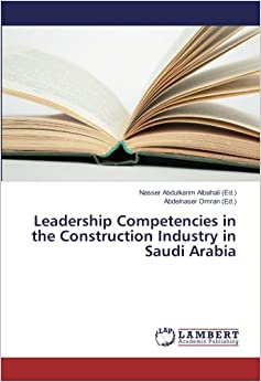 Leadership Competencies in the Construction Industry in Saudi Arabia