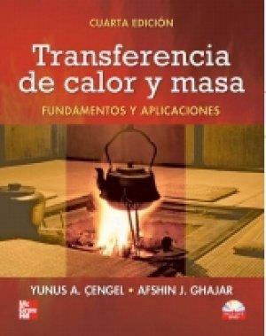 TRANSFERENCIA DE CALOR Y MASA. FUNDAMENTOS Y APLICACIONES. El Precio Es En - De Transferencia Precios
