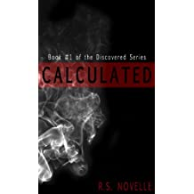 Calculated (Discovered Series Book 1)