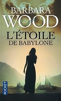 L'étoile de Babylone par Wood