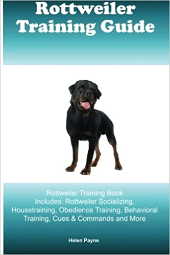 Rottweiler Training Guide Rottweiler Training Book Includes