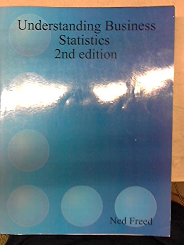 Understanding Business Statistics 2nd Edition