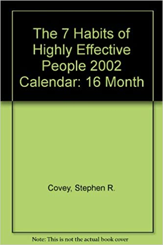 The 7 Habits Of Highly Effective People 2002 Calendar 16 Month