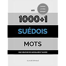 Suédois: Les 1000+1 Mots que vous devez absolument savoir (French Edition)