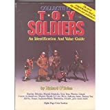 Collecting Toy Soldiers, Richard O'Brien, 0896890651