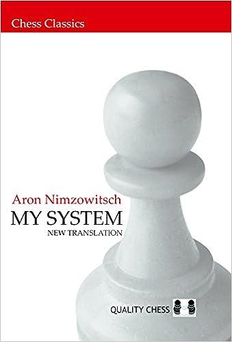 My System [EN] - Aron Nimzowitsch