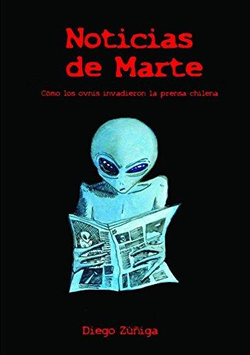 Noticias de Marte  [Zúñiga, Diego] (Tapa Blanda)