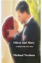Oliver and Mary: a modern day love story Paperback
