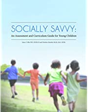 Socially Savvy: An Assessment and Curriculum Guide for Young Children
