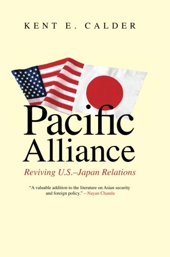 Pacific Alliance  Reviving U S  Japan Relations