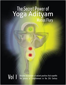 The Secret Power of Yoga Adityam: The detailed description ...