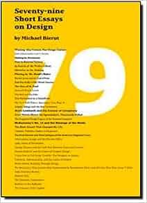 Seventy-nine Short Essays on Design: Michael Bierut