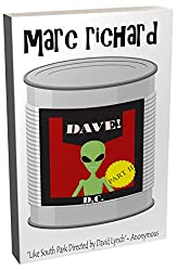 DAVE! (A Novel from the Future) Part 2: D.C.