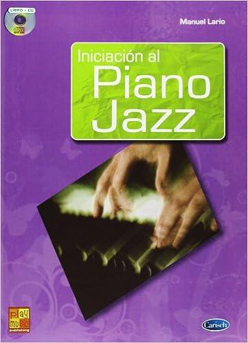 Iniciación al Piano Jazz (Play Music España): Amazon.es: Lario, Manuel, Bass: Libros