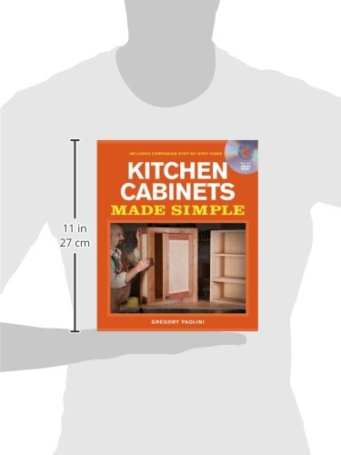 Building Kitchen Cabinets Made Simple: A Book and Companion Step-by ...