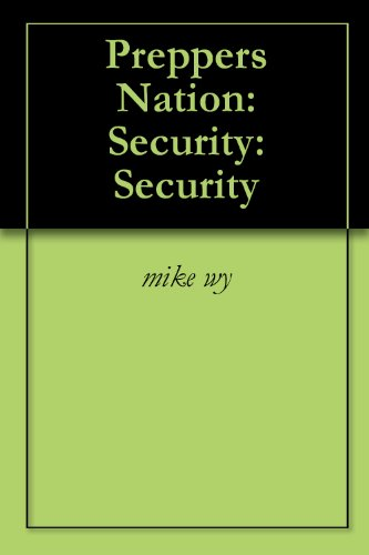 Preppers Nation: Security: Security