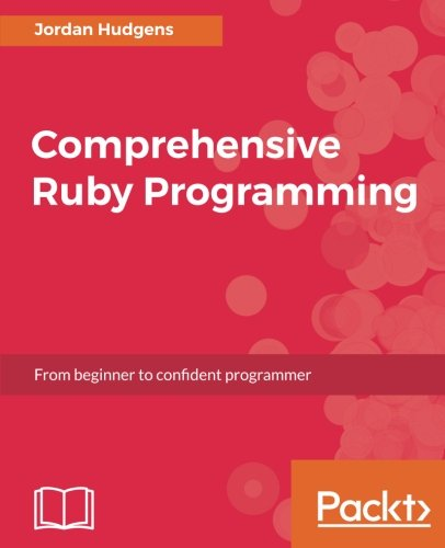 Comprehensive Ruby Programming by Packt Publishing - ebooks Account