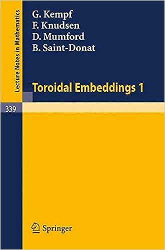 Ebook pour les nuls téléchargement gratuit Toroidal Embeddings 1 (Lecture Notes in Mathematics) 354006432X (Littérature Française) PDF by D. Mumford