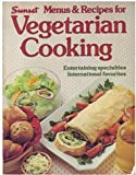 Vegetarian Cookbook, Sunset Publishing Staff, 0376029102