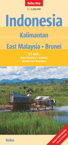 Nelles Map Indonesia: Kalimantan - East Malaysia - Brunei (Landkarte) 1 : 1 500 000. City Maps: Bandar Seri Begawan, Kota Kinabalu, Kuching