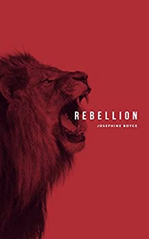 Rebellion by [Boyce, Josephine]