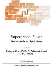 Supercritical Fluids: Fundamentals and Applications