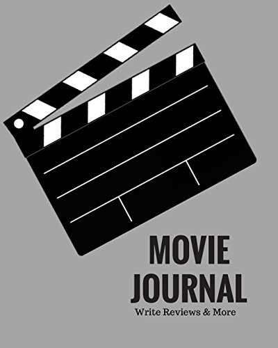 "Movie Journal Write Reviews & More: Grey Design | Perfect Gift for Movie Lovers | Movie Journal | Keep A record Of All The Movies You Have Watched & ... | 8 x 10"" Large (Film Reviews) (Volume 8) (Gifts For The Movie Lover)"
