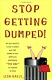 Stop Getting Dumped!, Lisa Daily, 0452283833