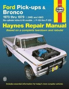 Shop Manual Bronco (Haynes Ford Pick-ups and Bronco (73 - 79) Manual)