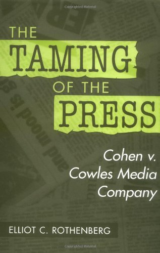The Taming of the Press: Cohen v. Cowles Media Company