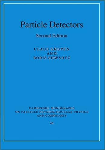 Particle Detectors 2nd Edition Paperback Cambridge Monographs on Particle Physics, Nuclear Physics and Cosmology: Amazon.es: Grupen, Shwartz: Libros en ...