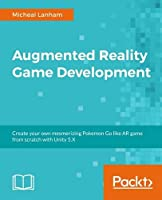 Augmented Reality Game Development Front Cover