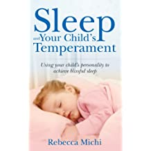 Sleep and Your Child's Temperament.