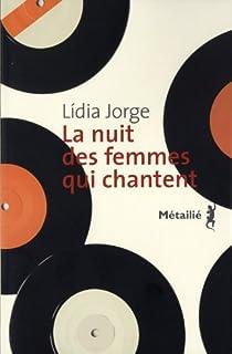 La nuit des femmes qui chantent, Jorge, Lídia