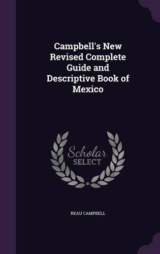 Download Campbell's New Revised Complete Guide and Descriptive Book of Mexico pdf