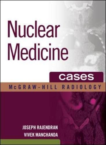 Nuclear Medicine Cases (Mcgraw-hill Radiology Series) (Pet Liver Premier)