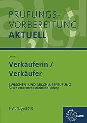 Prüfungsvorbereitung aktuell Verkäuferin/ Verkäufer: Zwischen- und Abschlussprüfung, Gesamtpaket