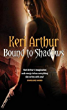Bound To Shadows: Number 8 in series (Riley Jenson Guardian)