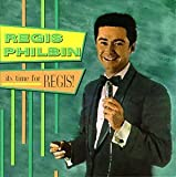 It's Time For Regis!