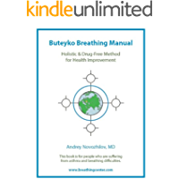 Buteyko Breathing Manual: Stop Any Breathing Problems & Improve Health