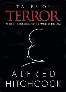 Tales Of Terror 58 Short Stories Chosen By The Master Suspense
