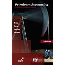 Petroleum Accounting: Principles, Procedures & Issues, 7th edition