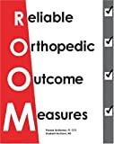 Reliable Orthopedic Outcome Measures 9780972968508